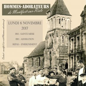 lundi 6 novembre : rencontre des hommes-adorateurs à Montfort sur Risle (27)