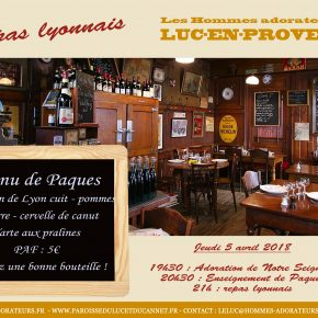 Jeudi 5 avril 2018 : Rencontre «lyonnaise» des Hommes-Adorateurs du Luc-en-Provence (83)