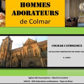 Mardi 9 octobre 2018 : Rencontre des hommes-adorateurs de Colmar (68) – Colmar la catholique !