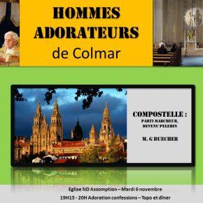 Mardi 6 novembre 2018 : Rencontre des hommes-adorateurs de Colmar (68) – Compostelle!