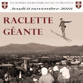 Jeudi 6 novembre 2018 : La raclette géante des Hommes-Adorateurs du Luc-en-Provence (83)